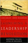 Launching a Leadership Revolution by Chris Brady