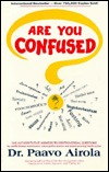 Are You Confused? by Paavo Airola