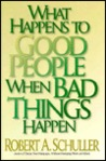 What Happens to Good People When Bad Things Happen