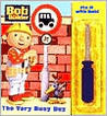 Fix It with Bob: The Very Busy Day (Bob the Builder)