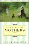 In Praise of Mothers: A Literary Anthology