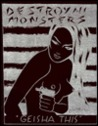 Destroy All Monsters: Geisha This