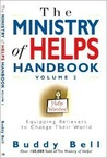 The Ministry of Helps Handbook: Volume 2: Equipping Believers to Change Their World