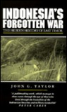 Indonesia's Forgotten War: The Hidden History of East Timor (Politics in Contemporary Asia (Paperback))