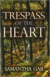 Trespass of the Heart