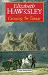 Crossing the Tamar by Elizabeth Hawksley