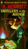 Dwellers in the Mirage