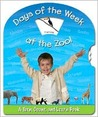 Days of the Week at the Zoo!: A Turn, Count, and Learn Book