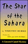 The Star of the Sahara: A Caramel Camel Mystery