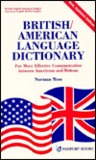 British-American Language Dictionary for Effective Communication Between Americans and Britons