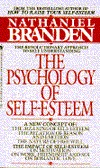 The Psychology of Self-Esteem by Nathaniel Branden