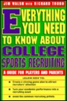 Everything You Need to Know about College Sports Recruiting: A Guide for Players and Parents