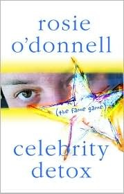 Celebrity Detox by Rosie O'Donnell