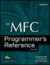 The MFC Programmer's Reference: The Ultimate Resource for MFC Programmers