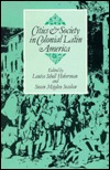 Cities and Society in Colonial Latin America by Louisa Schell Hoberman