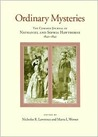 Ordinary Mysteries by Nathaniel Hawthorne
