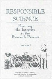 Responsible Science, Volume I: Ensuring the Integrity of the Research Process