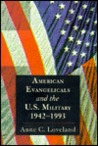 American Evangelicals and the U.S. Military, 1942-1993