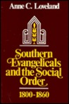 Southern Evangelicals and the Social Order, 1800-1860