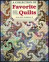 A Collection Of Favorite Quilts: Narratives, Directions &amp; Patterns For 15 Quilts