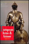 European Arms and Armor by Charles Ashdown