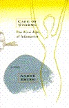 Cape of Storms: The First Life of Adamastor: A Story