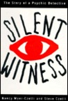 Silent Witness: The Story of a Psychic Detective