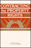 Contracting for Property Rights Gary D. Libecap