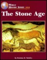 The Stone Age (World History Series)