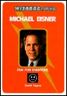 Michael Eisner: Fun for Everyone