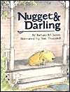 Nugget & Darling by Barbara Joosse