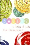 Sweets (A History of candy)