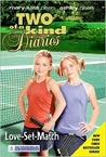 Love-Set-Match (Two of a Kind Diaries, #29)