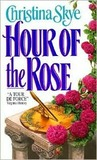 Hour of the Rose by Christina Skye