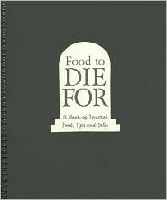 Food to Die for by City Cemetery