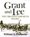 Grant And Lee: The Virginia Campaigns, 1864 1865