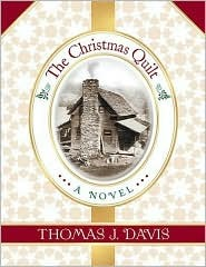 The Christmas Quilt by Thomas J. Davis