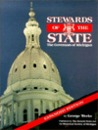 Stewards Of The State: The Governors Of Michigan