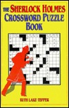 The Sherlock Holmes Crossword Puzzle Book by Ruth Lake Tepper
