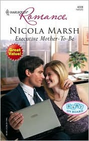 Executive Mother-To-Be by Nicola Marsh