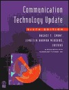 Communication Technology Update by August E. Grant