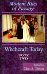 Rites of Passage (Witchcraft Today, Book 2)