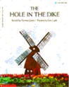 The Hole in the Dike (A Blue Ribbon Book)