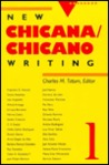 New Chicana Chicano Writing 1