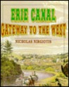 Erie Canal: Gateway to the West