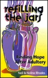 Refilling the Jars: Finding Hope After Adultery