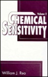 Chemical Sensitivity: Sources of Total Body Load, Volume II