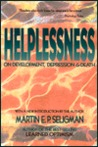 Helplessness: On Depression, Development and Death (Series of Books in Psychology)