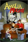 Amelia Rules! Volume 4: When the Past is a Present (Amelia Rules! #4)