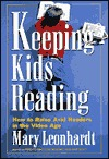Keeping Kids Reading by Mary Leonhardt